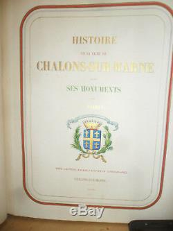 History Of The City Of Chalons-sur-marne, From Its Origin Until The Time