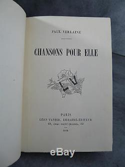 Verlaine Chansons pour elle Edition originale papier de Hollande reliure époque